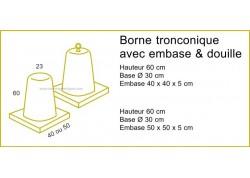 Borne tronconique avec embase et douille ARTEMAT 4050 B