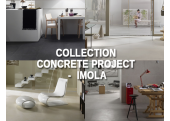 COLLECTION CONCRETE PROJET - IMOLA